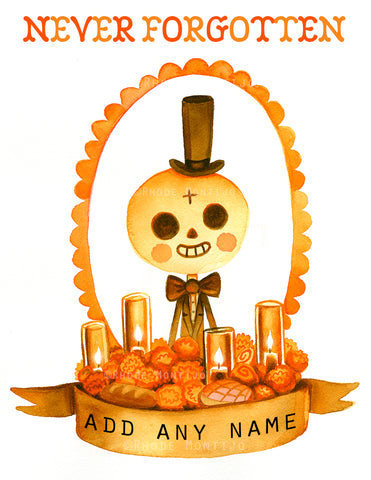 .New! CUSTOMIZABLE Day of the Dead Memorial Print (Male)- Personalize With Any Name!