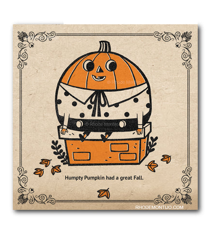 ".New! SDCC 2019 8"" x 8"" Signed Print: HUMPTY PUMPKIN HAD A GREAT FALL"