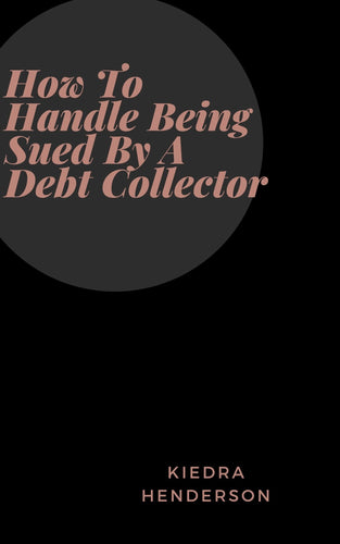 How To Handle Being Sued By A Debt Collector