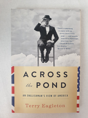 Across the Pond by Terry Eagleton Book BNWT