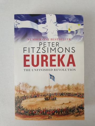 EUREKA - The Unfinished Revolution by Peter Fitzsimons Book BNWT