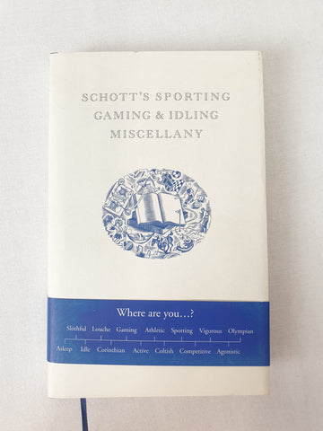 SCHOTT'S SPORTING GAMING & IDLING MISCELLANY by Ben Schott Book