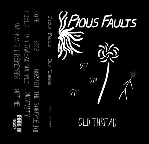 "Pious Faults ""Old Thread"" CS"