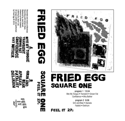 "Fried Egg ""Square One"" CS"