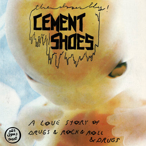 "Cement Shoes ""A Love Story of Drugs & Rock & Roll & Drugs"" 7"""