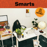 "Smarts ""Who Needs Smarts, Anyway?"" LP *Preorder: Black vinyl*"