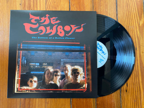 "Cowboys, The ""The Bottom of a Rotten Flower"" LP *Black vinyl [fourth pressing]*"