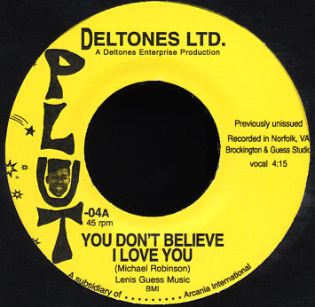 "Deltones Ltd. ""You Don't Believe I Love You"" 7"""