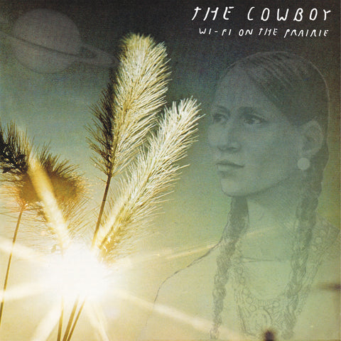 "Cowboy, The ""Wi-Fi on the Prairie"" LP *Black Vinyl*"
