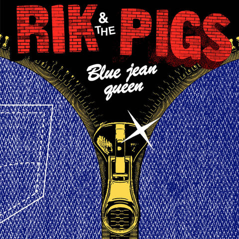 "Rik and the Pigs ""Blue Jean Queen"" 7"""
