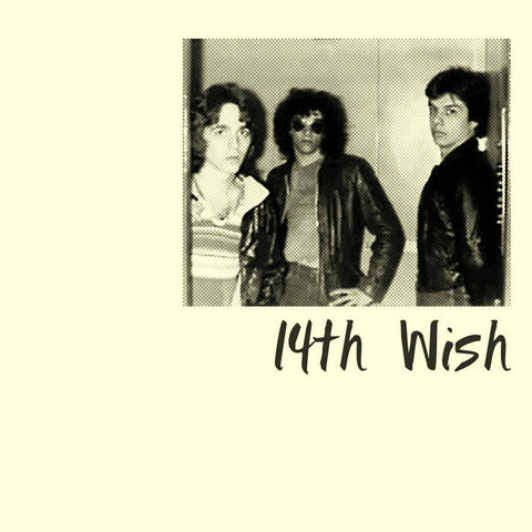"14th Wish ""I Gotta Get Rid of You"" 7"""