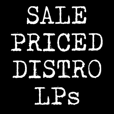 *Sale Priced Distro LPs*