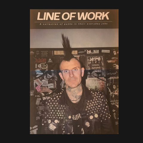 Line Of Work: A Collection of Punks in Their Everyday Jobs zine