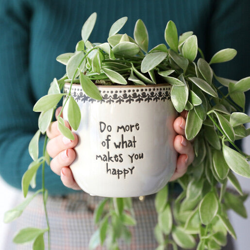 Plant pot - Do more of what makes you Happy planter