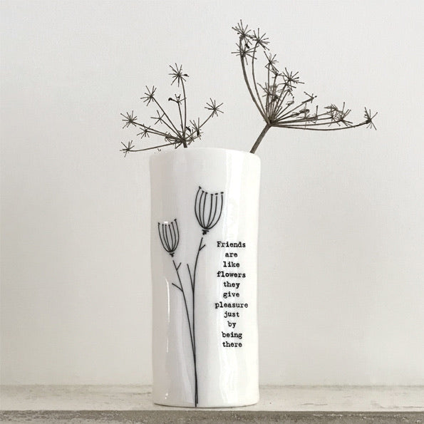 East of India handmade porcelain vase - Friends are like Flowers