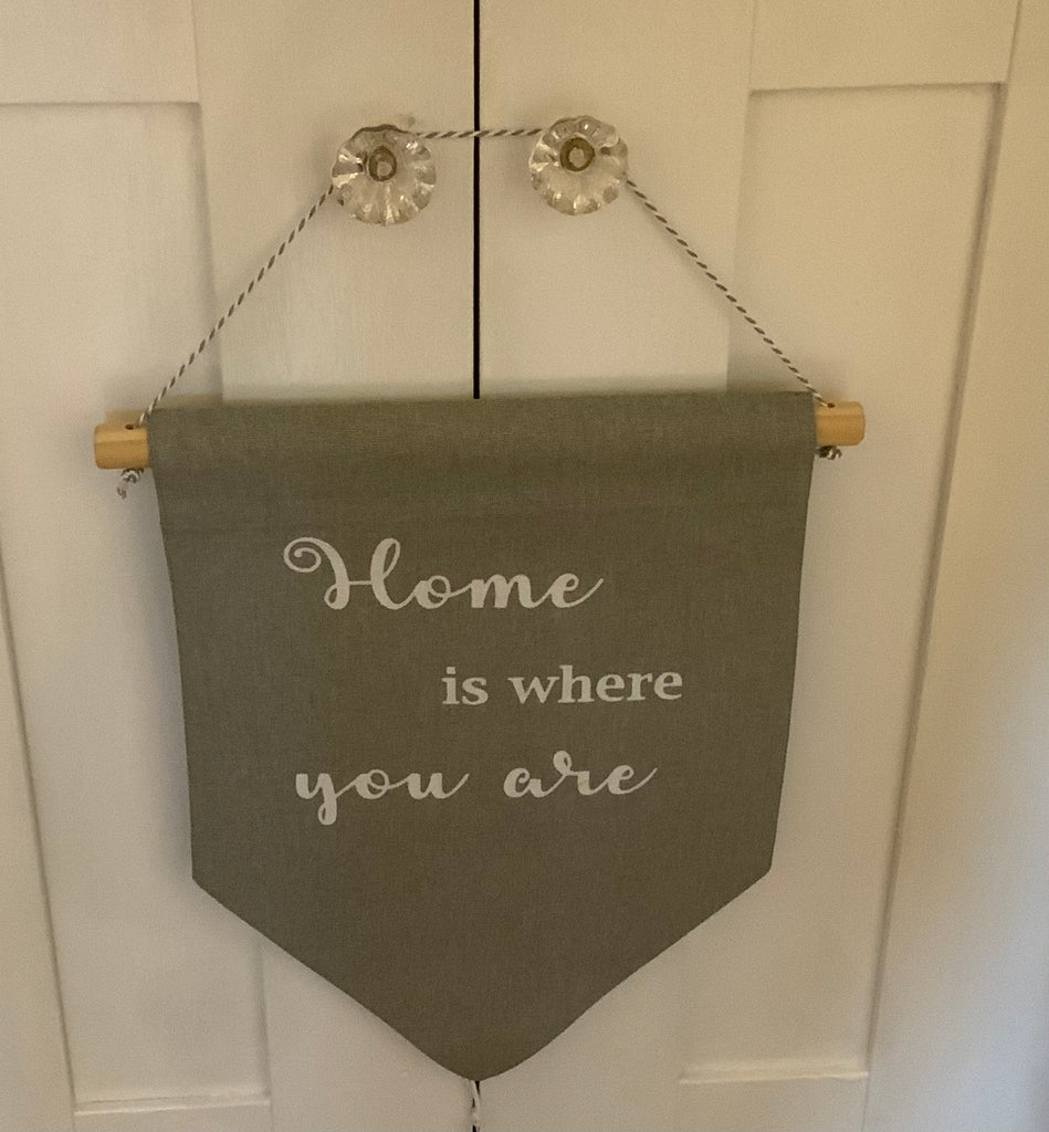 Home is where you are grey pennant hanging flag