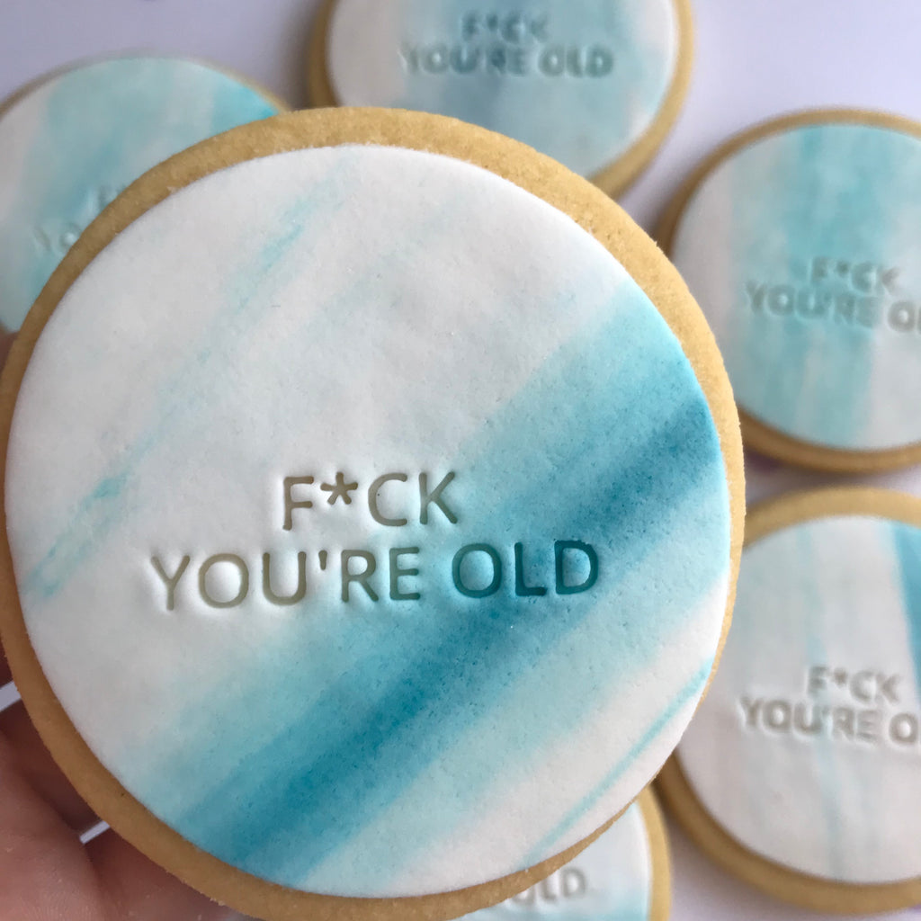 F*ck You're Old Cookies (4)