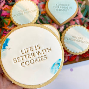 Life Is Better With Cookies (4)