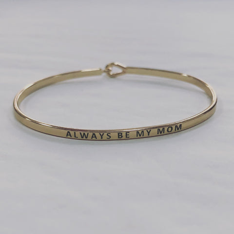 'Always Be My Mom'... Gold Bangle