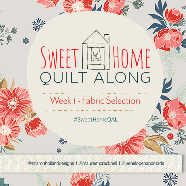 Sweet Home QAL Week 1