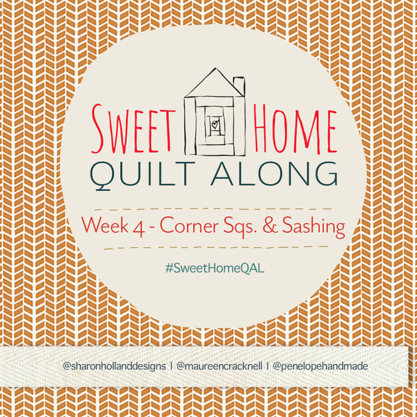 Sweet Home QAL: Week 4