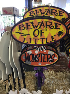 Beware of little monsters sign