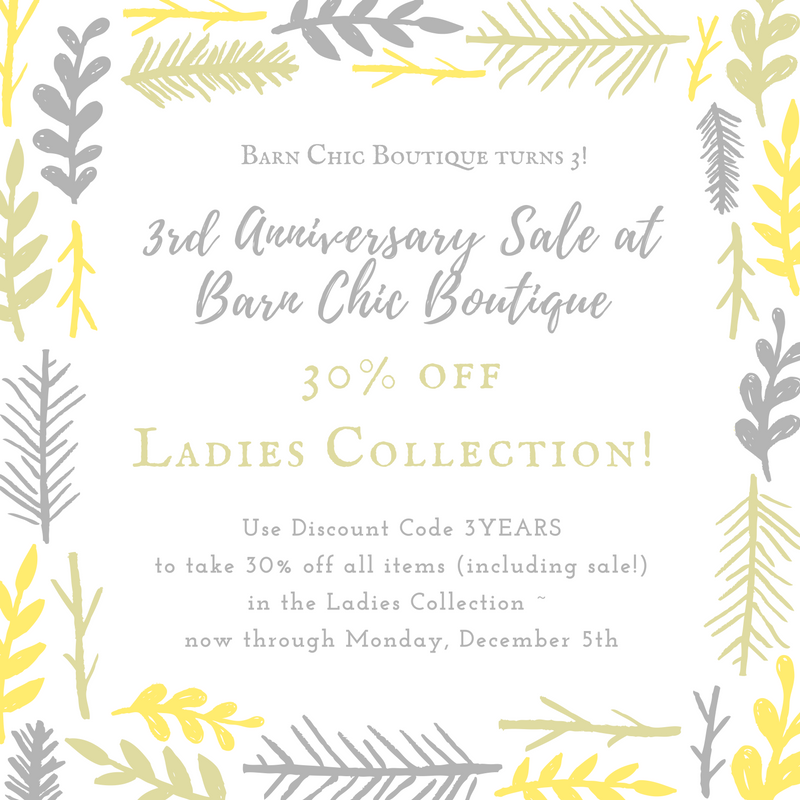 3rd Anniversary Sale!-Barn Chic Boutique