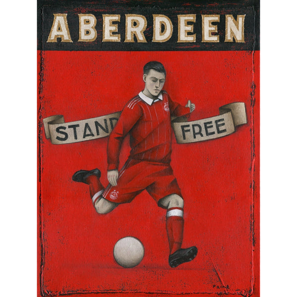 Aberdeen Gift - Stand Free Ltd Edition Signed Football Print 2016-17 - BWSportsArt