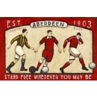 Aberdeen Gift - Where Ever You May Be Ltd Edition Signed Football Print - BWSportsArt