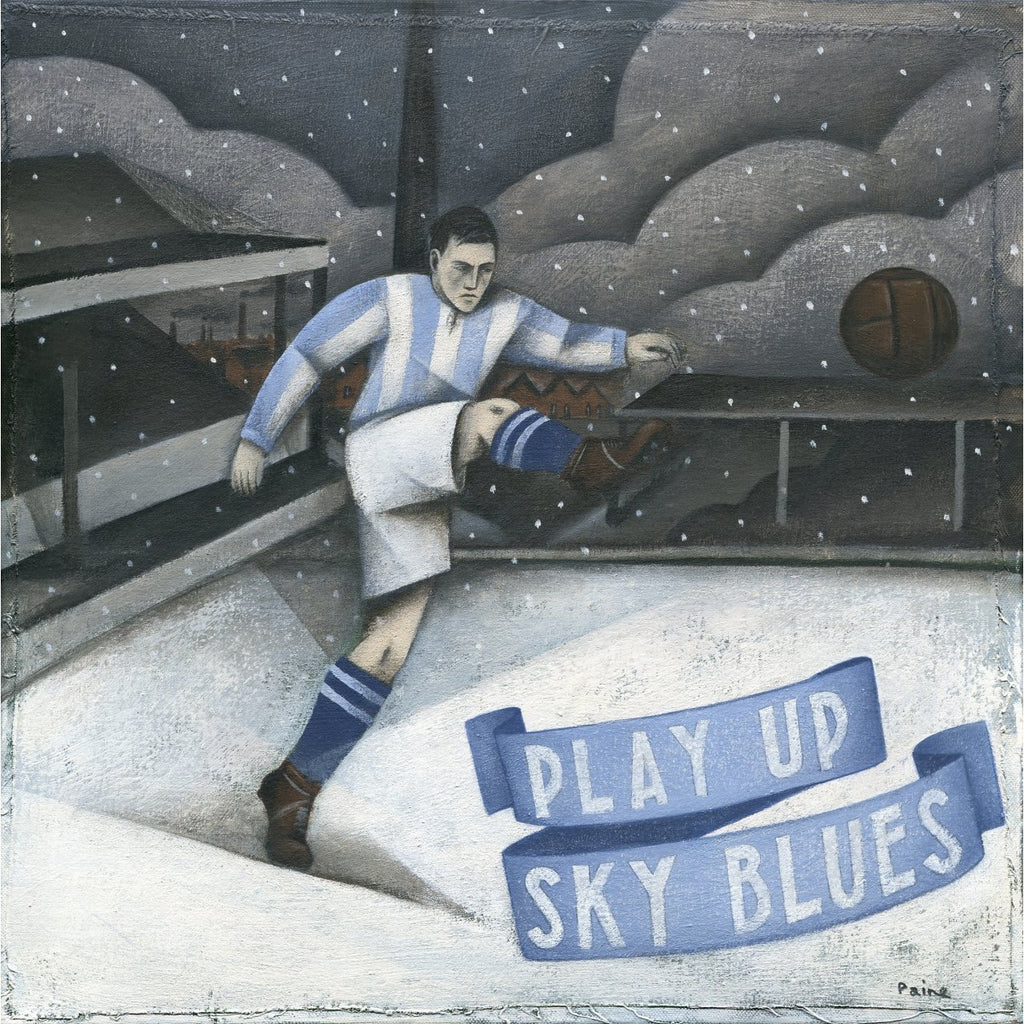 Coventry City - Play Up Sky Blues Limited Edition Print by Paine Proffitt - BWSportsArt