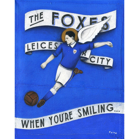 Leicester City - When You're Smiling Limited Edition Print by Paine Proffitt - BWSportsArt