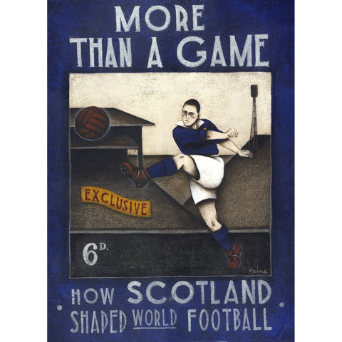 Scottish FA - More Than A Game - Hampden Ltd Edition Print by Paine Proffitt - BWSportsArt