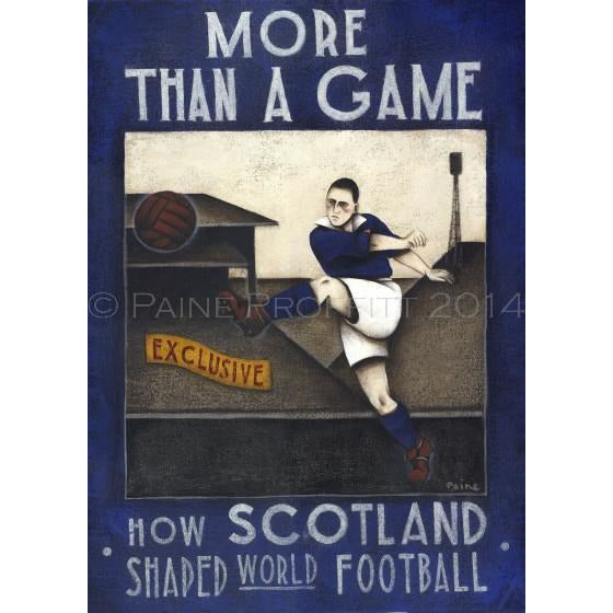 Small Scottish FA - More Than A Game - Hampden Ltd Edition Print by Paine Proffitt | BWSportsArt