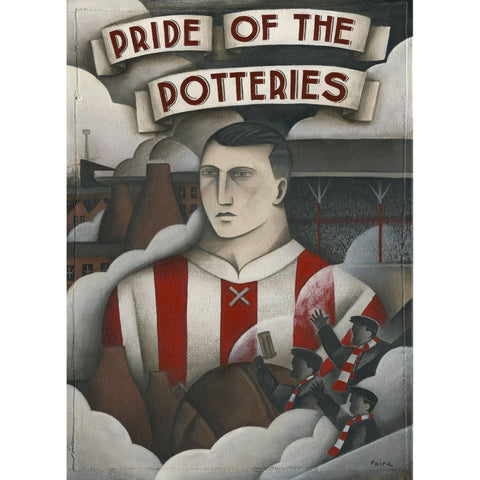 Stoke City Gift - Born of Pottery Dust Ltd Edition Football Print by Paine Proffitt - BWSportsArt