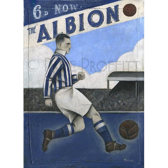 West Brom Gift - 6D Now Limited Edition Football Print by Paine Proffitt - BWSportsArt