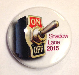 Shadow Lane 2015 Party Button - Switch