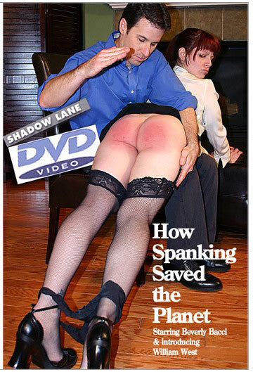 How Spanking Saved The Planet