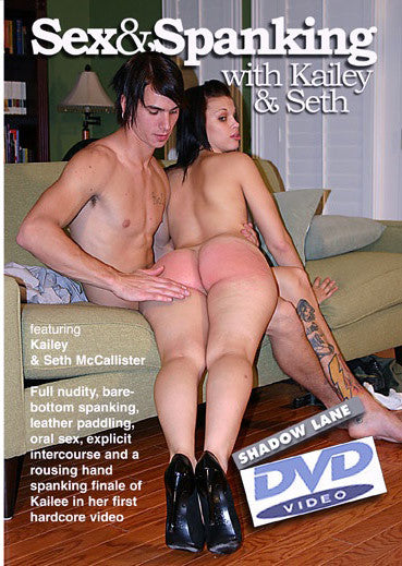 Sex & Spanking with Kailee & Seth