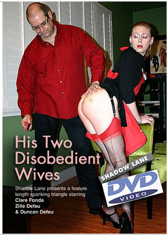 His Two Disobedient Wives