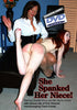 She Spanked Her Niece!