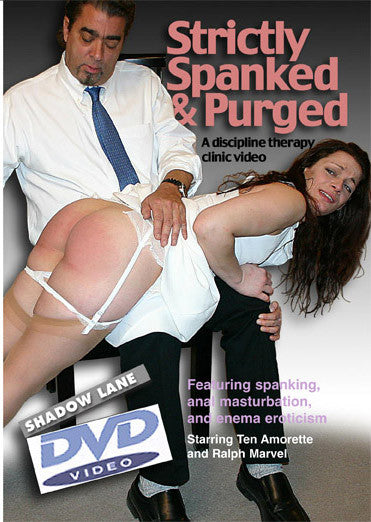 Strictly Spanked and Purged