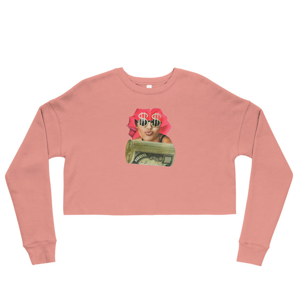 Dollar and Sense - Crop Sweatshirt