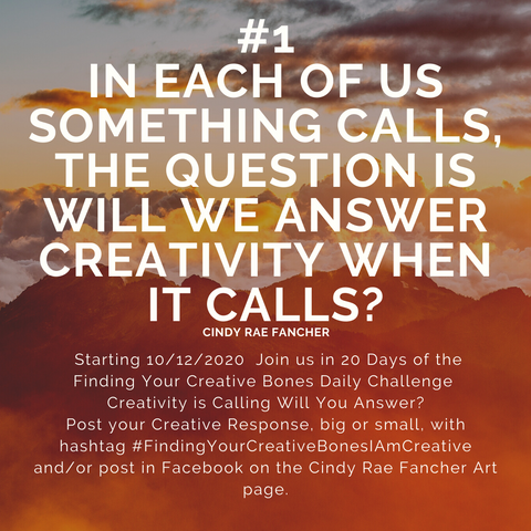 #FindingYourCreativeBonesIAmCreative 20 Day Creativity Challenge October 2020