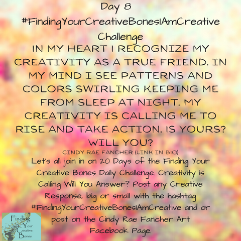 #FindingYourCreativeBonesIAmCreative Challenge Finding Your Creative Bones