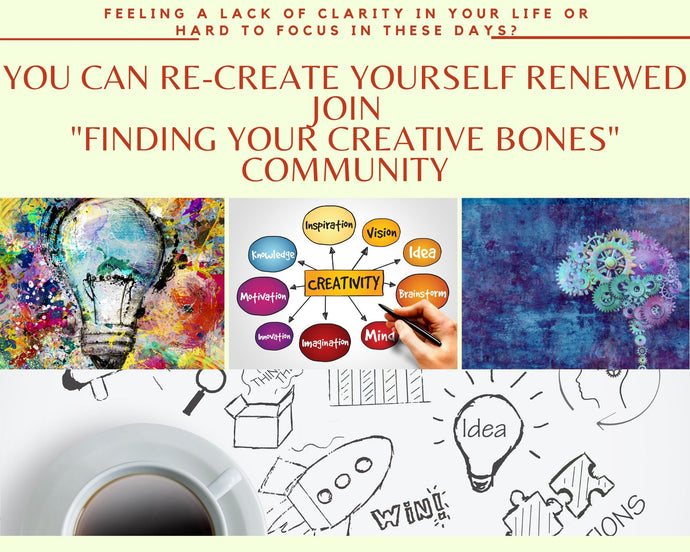Finding Your Creative Bones - Trial Subscription 7/20/2020 - 9/19/2020