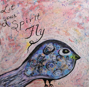Let Your Spirit Fly