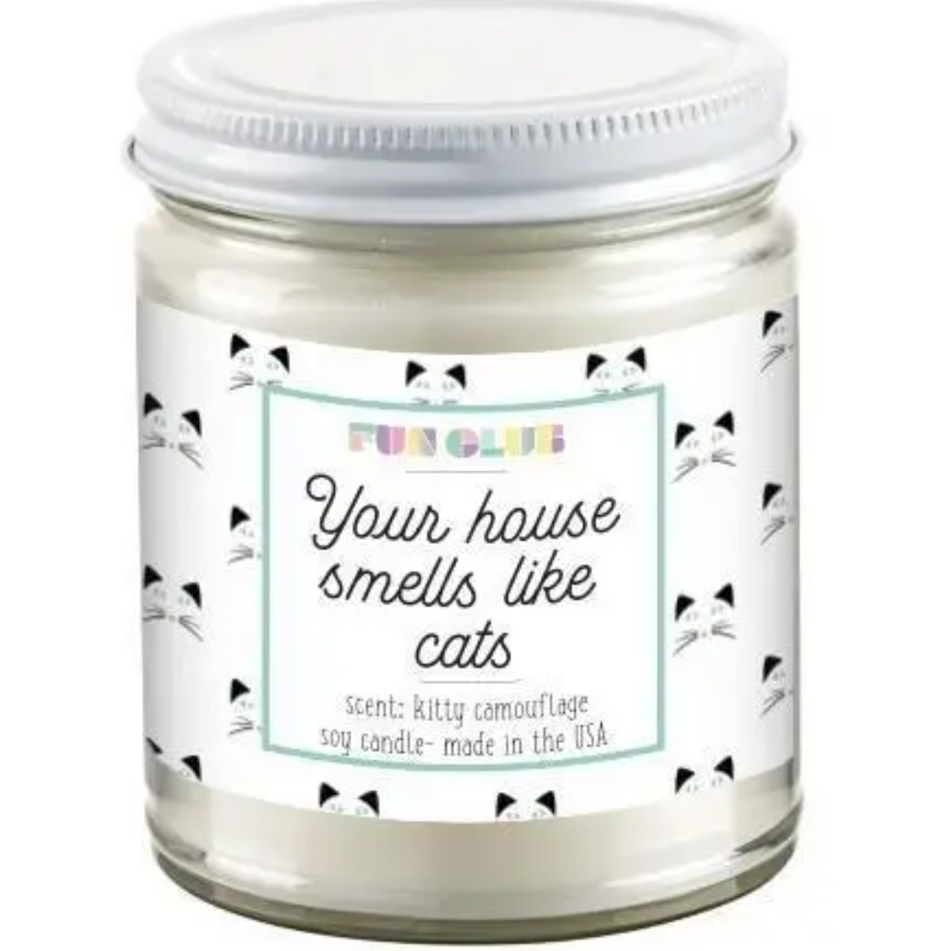 Your House Smells Like Cats Candle - KaraMarie Boutique