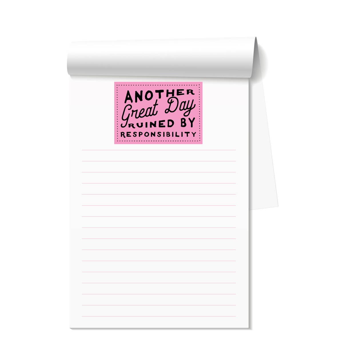 Another Great Day Ruined Notepad - KaraMarie Boutique