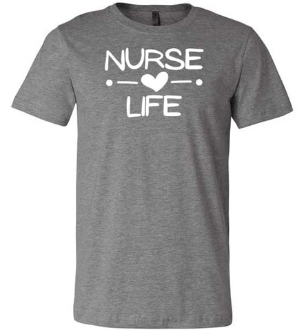 Image of Nurse Life T-Shirt