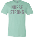 Nurse Strong Grey Letters T-Shirt